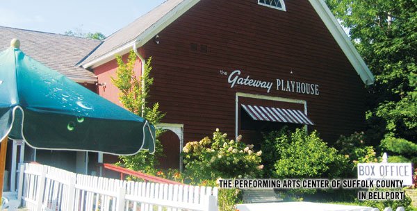 The Performing Arts Center of Suffolk County; a.k.a. The Gateway Playhouse